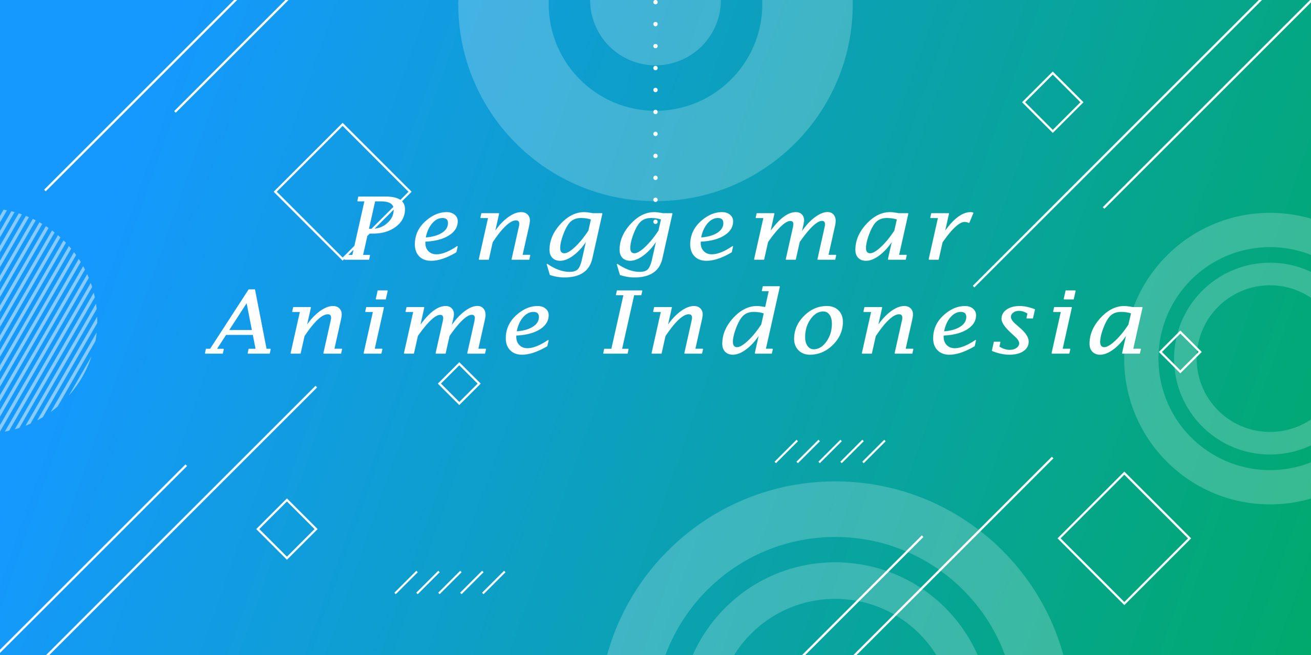 Penggemar Anime Indonesia