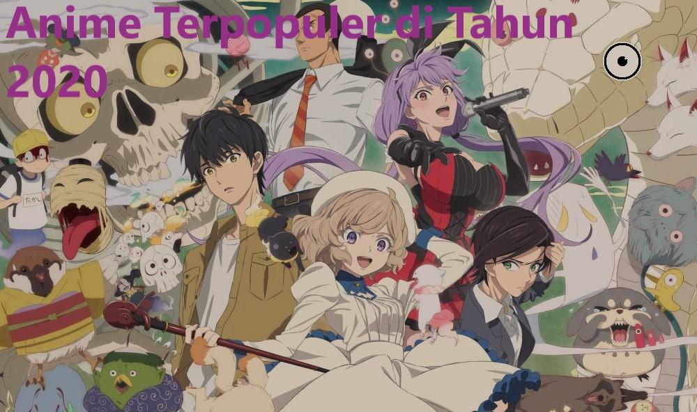 Anime Terpopuler di Tahun 2020