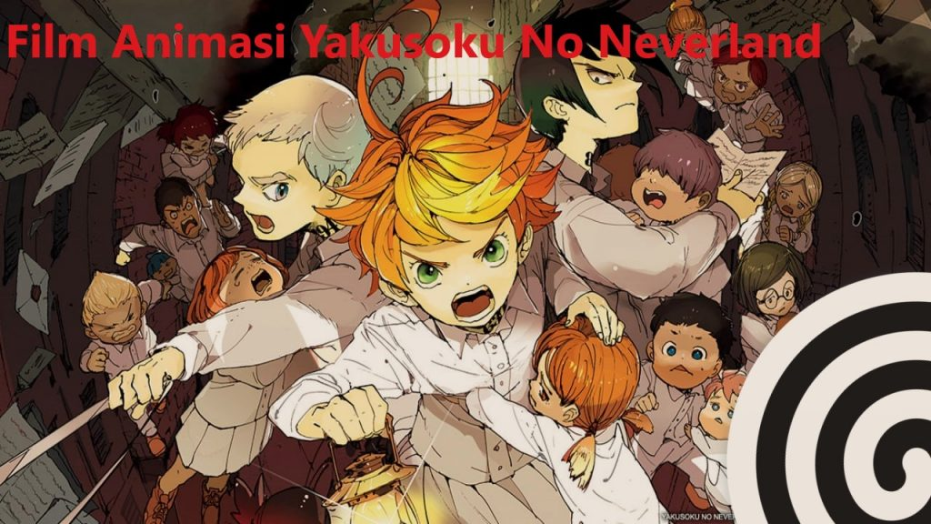Film Animasi Yakusoku No Neverland